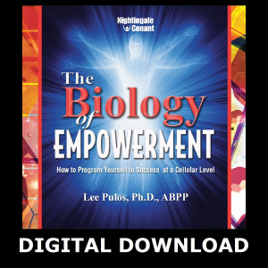 The Biology of Empowerment Digital Download