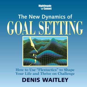 The New Dynamics of Goal Setting