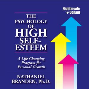 The Psychology of High Self-Esteem
