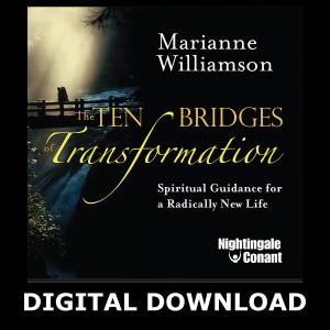 The Ten Bridges of Transformation Digital Download