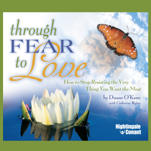 Through Fear to Love