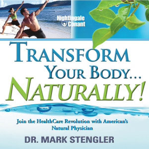 Transform Your Body... Naturally! CD Version