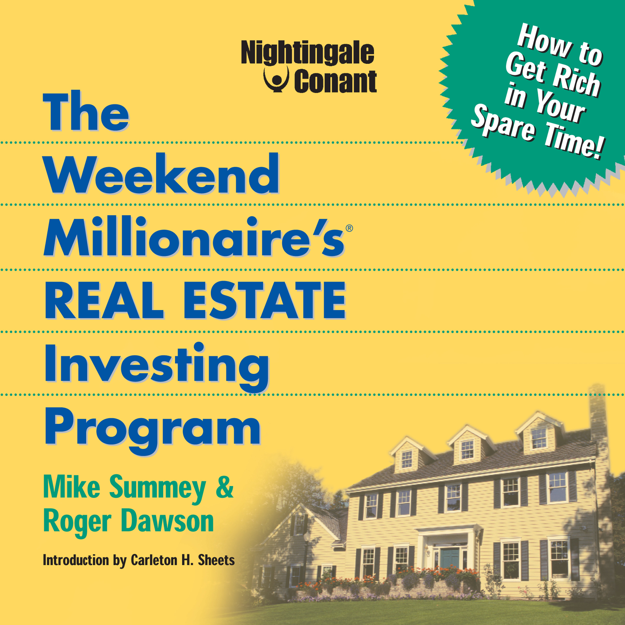 Mike Summey, Roger Dawson – The Weekend Millionaire's Real Estate Investing Program