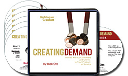 Creating Demand: How to Attract Clients and Customers to Your Product or Service