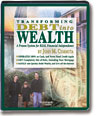 Transforming Debt into Wealth System