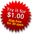 Try it for $1.00 risk free for 30 days