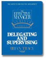 effective manager delegating supervising brian tracy thumbnail