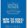 effective manager how hire fire brian tracy