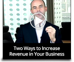 Two Ways to increase Revenue in your business - play video