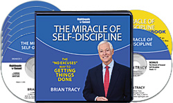 "The Miracle of Self-Discipline: The ""No-Excuses"" Way to Getting Things Done"