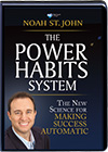 The Power Habits System