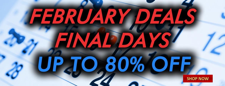 February Deals - Final Days
