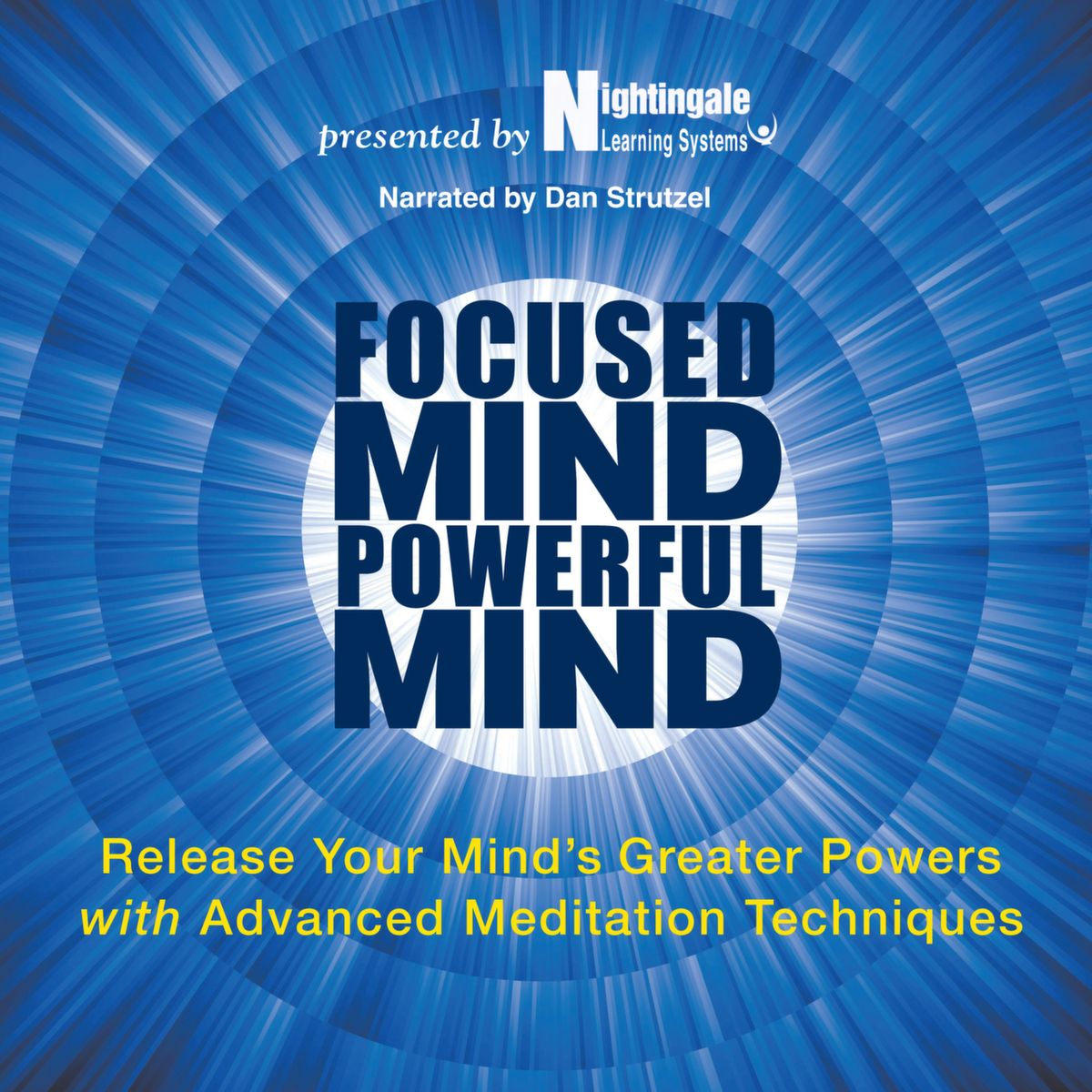 Focused Mind, Powerful Mind