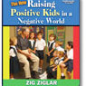 raising positive kids zig ziglar
