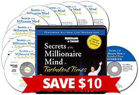 Secrets of the Millionaire Mind in Turbulent Times - SAVE $10