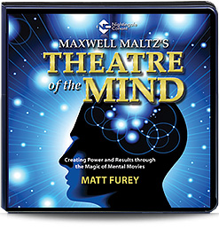 Matt Furey  – Maxwell Maltz's Theatre of the Mind