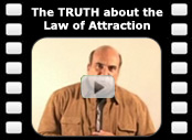 The TRUTH about the Law of Attraction