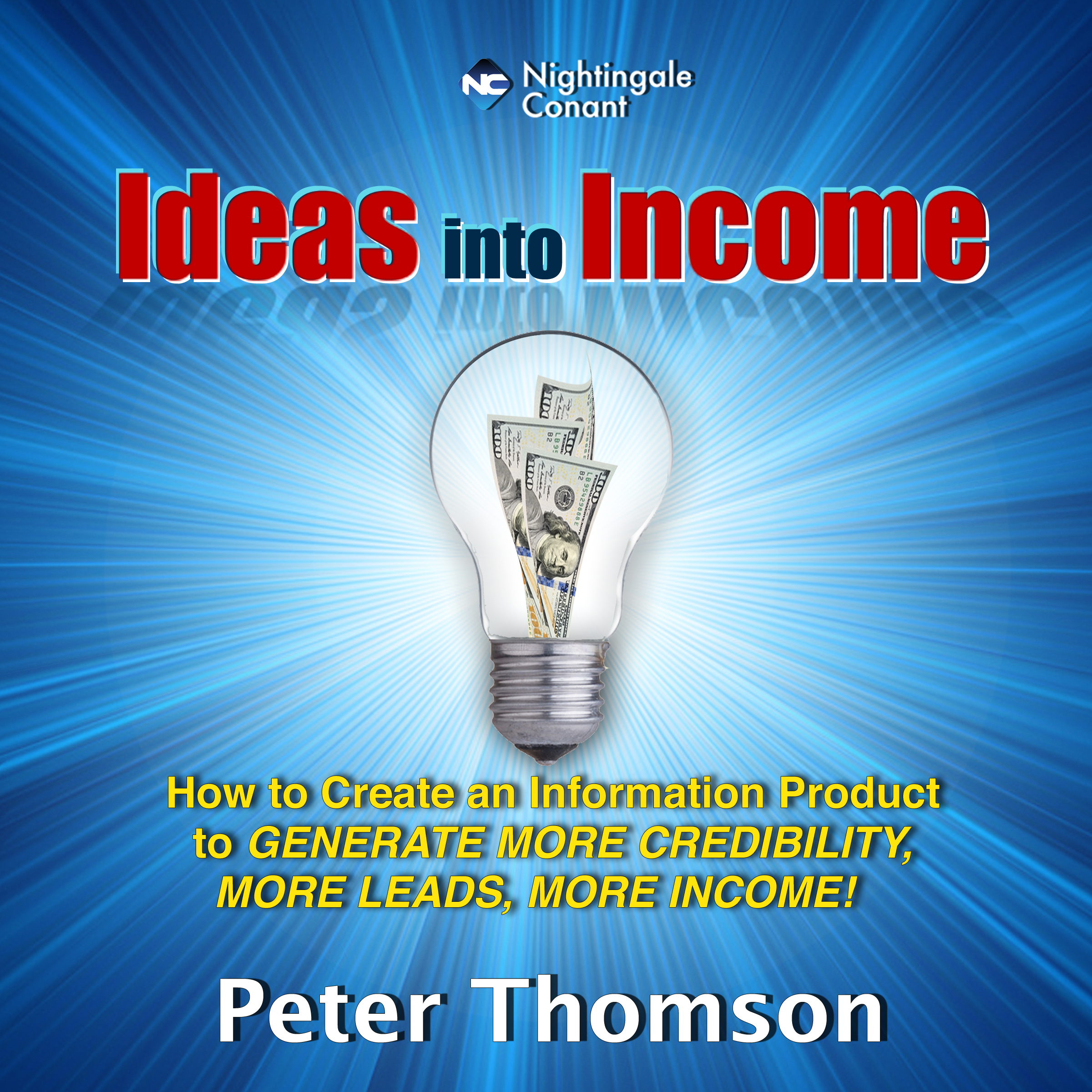 Ideas into Income
