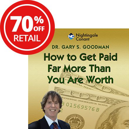 70% OFF - How to Get Paid Far More Than You Are Worth!